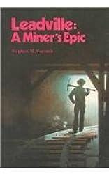 Leadville: A Miner's Epic