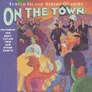 On the Town by Turtle Island String Quartet (1991-07-16) ()