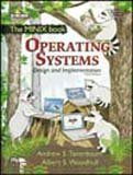 By TANENBAUM ANDREW S - Operating Systems: Design And Implementation (The MINIX book) (3rd) (12.2.2005)