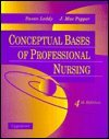 Conceptual Bases of Professional Nursing, Leddy and Pepper, 0397546955