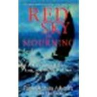 Red Sky in Mourning: A True Story of Love, Loss, and Survival at Sea by Ashcraft, Tami Oldham, Mcgearhart, Susea [Hyperion, 2003] (Paperback) [Paperback]