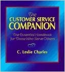 Book The Customer Service Companion by C. Leslie Charles (1996-05-03)
