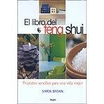 Descargar Libro El Libro Del Feng Shui: Proyectos Sencillos Para Una Vida Mejor Simon Brown