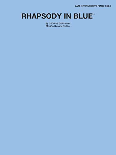 Rhapsody in Blue: Late Intermediate Piano , Sheet