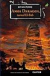 AMOS DARAGON, TURNUL EL-BAB (Romanian Edition)