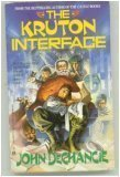 The Kruton Interface, John DeChancie, 0441142273