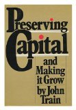 Preserving Capital and Making It Grow -