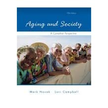 Aging and Society, A Canadian Perspective