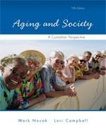 Aging and Society, A Canadian Perspective: Fifth Edition by Novak, Mark