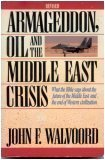 Armageddon, Oil and the Middle East Crisis, John F. Walvoord, 0310539218