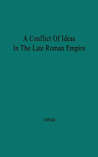 A Conflict of Ideas in the Late Roman Empire: The Clash Between the Senate and Valentinian I