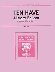 Ten Have - Allegro Brillante Op 19 For Violin and Piano Published by Carl Fischer (Allegro Piano)