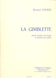 - Bernard Andrès: La Gimblette pour harpe celtique (ou harpe sans pédale)
