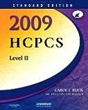 2009 HCPCS Level II (Standard Edition), 1e (Hcpcs Level II (Saunders))