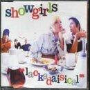 Lackadaisical by Showgirls