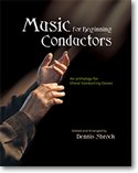 Music for Beginning Conductors: An Anthology for Choral Conducting Classes/G7911