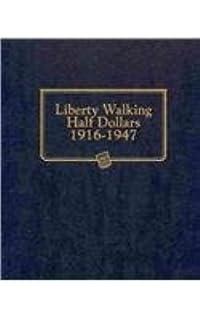 Whitman Album Liberty Walking Half Dollar 1916-1947