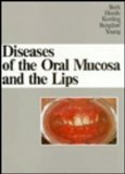 Diseases of the Oral Mucosa and the Lips