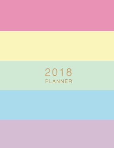 2018 Planner: Hex Color Code Weekly Monthly Planner Sugar Sunrise with To Do Lists (Gifts for Designers) (Volume 3) pdf epub