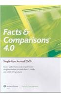 Facts & Comparisons 4.0 Annual 2009 CD-ROM Single User (Drug Facts & Comparisons (CD-ROM)) by Facts and Comparisons