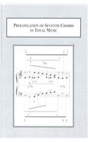 Prolongation of Seventh Chords in Tonal Music: Text