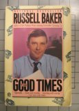 The Good Times, Russell Baker, 0452264227