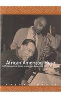 Search : African American Music: A Philosophical Look at African American Music in Society