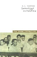 Savarkar and Hindutva - The Godse Connection