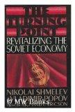 The Turning Point: Revitalizing the Soviet Economy