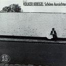 Schone Aussichten by Volker Kriegel (1990-05-02)