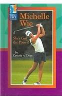 Read Online Michelle Wie: She's Got the Power (High Five Reading - Blue) pdf epub