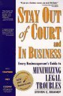 img - for Stay Out of Court and in Business: Every Businessperson's Guide to Minimizing Legal Troubles (Build Your Business Guides) by Brandt, Steven C., Cooper, Stafford Frey (September 1, 1997) Paperback book / textbook / text book