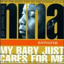 Price comparison product image My Baby Just Cares for Me - Best of by Nina Simone (1998-06-23)