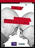 Funky Business: El Talento Mueve al Capital (Spanish Edition)