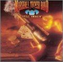 Still Smokin by Marshall Tucker Band (1992-10-01)