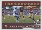 - The Comeback (Football Card) 2003 Nextel San Francisco 49ers - [Base] #1