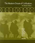 The Western Dream of Civilization: The Modern World (Volume II)