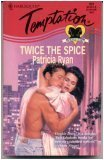 Twice the Spice, Patricia Ryan, 0373257317