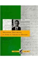 Books : Milestone Documents in African American History, Volume 4