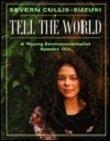 Tell the World, Severn Suzuki, 0385254229