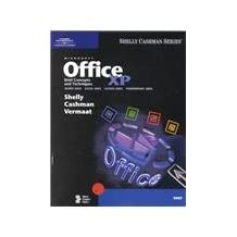 Microsoft Office XP: Brief Concepts and Techniques by Gary B. Shelly (2001-07-29)