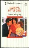 img - for Daddy'S Little Girl (Silhouette Romance) by Geeta Kingsley (1995-01-01) book / textbook / text book