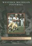 Western  Michigan  Football  (MI)   (Images  of  Sports)