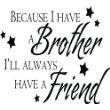 """Because I Have A Brother Picture Art - Color=Black - Size=20""""X20"""" - Girls Bed Room - Peel & Stick Sticker - Vinyl Wall Decal"""