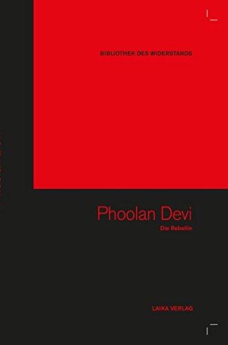 Phoolan Devi (Bibliothek des Widerstands, Band 13) Gebundenes Buch – Illustriert, 1. November 2012 Willi Baer Karl-Heinz Dellwo Michaela Karl Hilmar König