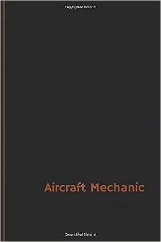 97b123385da Aircraft Mechanic Log (Logbook