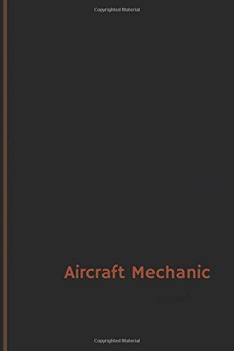 Download Aircraft Mechanic Log (Logbook, Journal - 120 pages, 6 x 9 inches): Aircraft Mechanic Logbook (Professional Cover, Medium) (Centurion Logbooks/Record Books) ebook