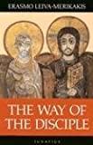 Book cover from The Way of the Disciple by Erasmo Leiva-Merikakis
