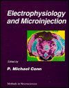 Methods in Neurosciences Vol. 4 : Electrophysiology and Microinjection, , 012185258X