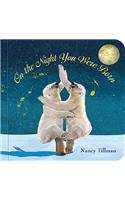 On the Night You Were Born (Board Book) by Nancy Tillman